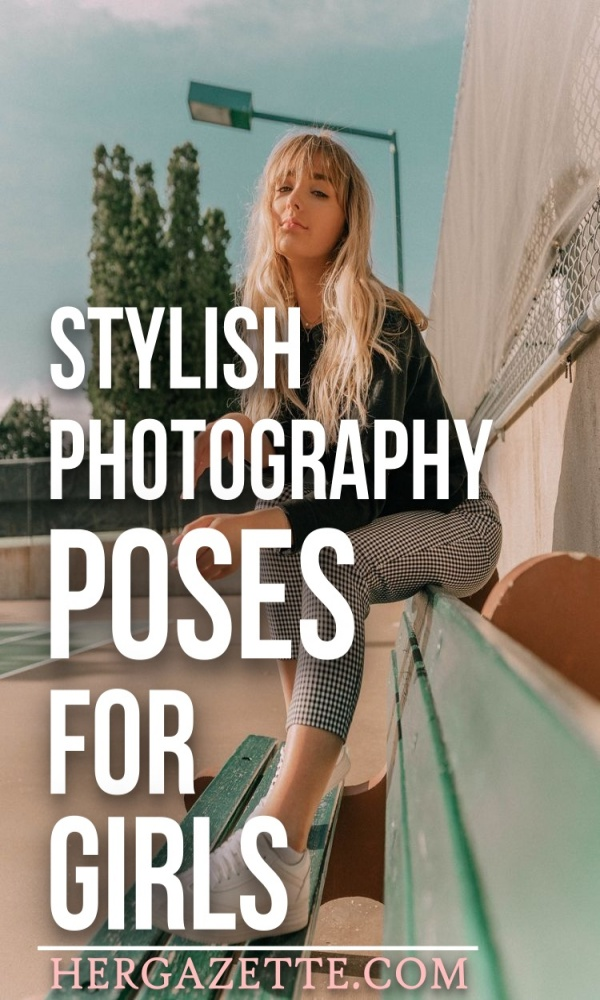 Stylish Photography Poses For Girls