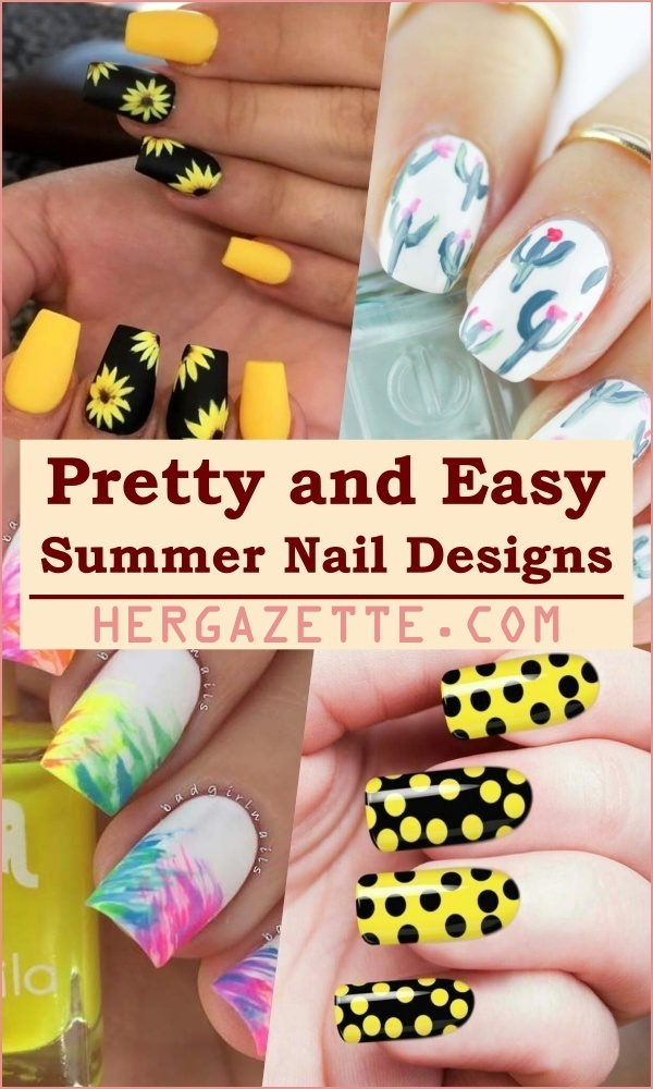 Pretty and Easy Summer Nail Designs For 2020